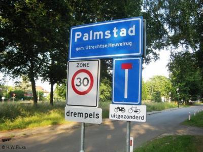 Palmstad is een buurtschap in de provincie Utrecht, in de streek en gemeente Utrechtse Heuvelrug. T/m 2005 gemeente Doorn. De buurtschap valt onder het dorp Doorn. De buurtschap heeft een eigen 'bebouwde kom' en heeft daarom blauwe plaatsnaamborden.