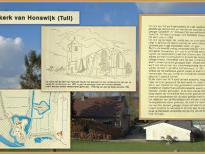 De kerk van Tull is later onder Honswijk komen te vallen, waarmee Honswijk een dorp is geworden. Tegenwoordig is Honswijk een buurtschap rond en O van het gelijknamige fort en is Tull/Molenbuurt de O kern van Tull en 't Waal.