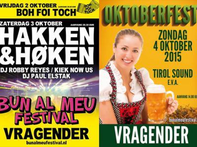 Een feestje bouwen kun je de Vragenders wel toevertrouwen, bijvoorbeeld met het Bun al Meu-festival in oktober, met op vrijdag hakken en høken, en op zondag het Oktoberfest.
