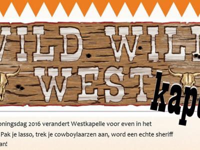 Ook in Westkapelle wordt Koningsdag jaarlijks uitbundig gevierd met een reeks evenementen. Ieder jaar is er een ander thema. In 2016 was dat het Wilde Westen.