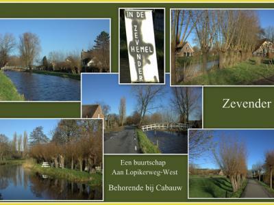 Zevender, collage van buurtschapsgezichten (© Jan Dijkstra, Houten). Leuke en toepasselijke woordspeling heeft een inwoner bedacht met dat gevelopschrift! Want het is er inderdaad een paradijsje...